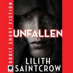 Unfallen, Lilith Saintcrow