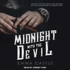 Midnight with the Devil: A Dark Romance, Emma Castle