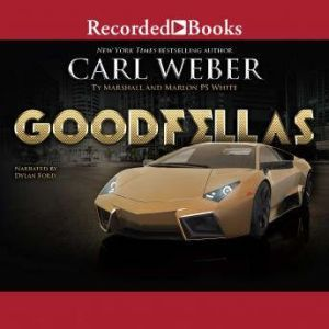 Goodfellas, Carl Weber