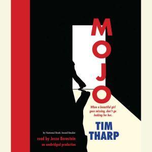 Mojo, Tim Tharp