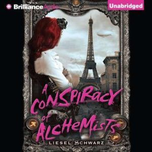 A Conspiracy of Alchemists, Liesel Schwarz