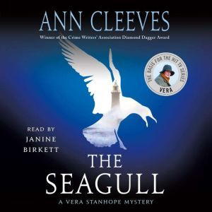 The Seagull: A Vera Stanhope Mystery, Ann Cleeves
