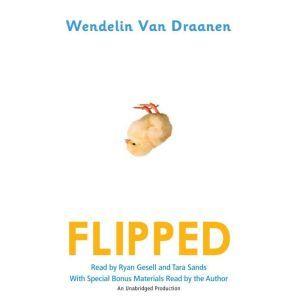 Flipped, Wendelin Van Draanen