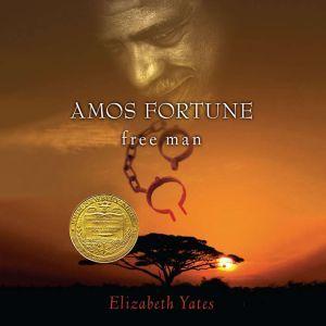 Amos Fortune, Free Man, Elizabeth Yates