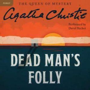 Dead Man's Folly: A Hercule Poirot Mystery, Agatha Christie
