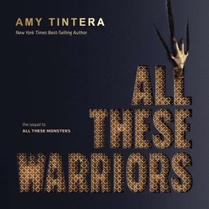 All These Warriors, Amy Tintera