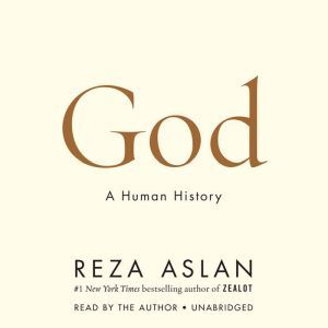 God A Human History, Reza Aslan