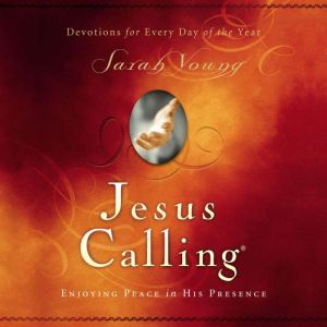 Jesus Calling Updated and Expanded Edition Audio Enjoying Peace in His Presence, Sarah Young