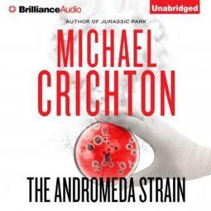 The Andromeda Strain, Michael Crichton