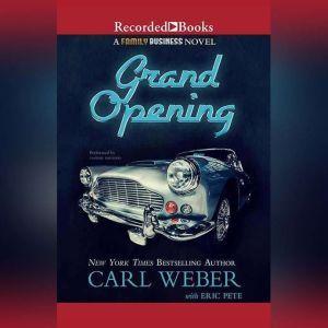 Grand Opening: A Family Business Novel, Carl Weber