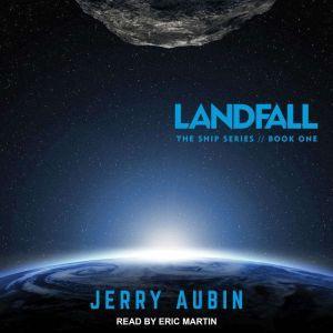 Landfall, Jerry Aubin