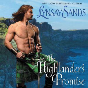 The Highlander's Promise: Higland Brides, Lynsay Sands