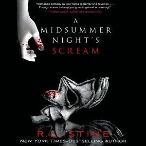 A Midsummer Night's Scream, R. L. Stine