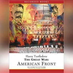 The Great Wars: American Front, Harry Turtledove