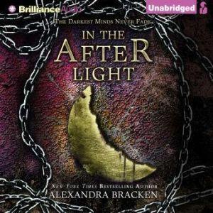 In the Afterlight, Alexandra Bracken