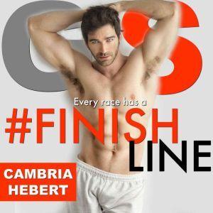 #FinishLine, Cambria Hebert