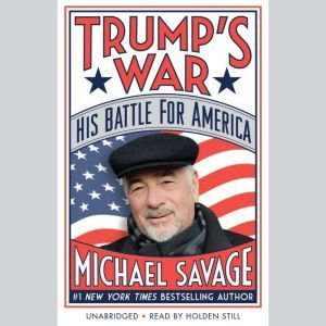 Trump's War His Battle for America, Michael Savage