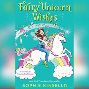 Fairy Mom and Me: Unicorn Wishes, Sophie Kinsella