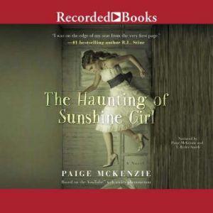 The Haunting of Sunshine Girl, Paige McKenzie
