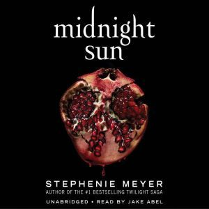 Midnight Sun, Stephenie Meyer
