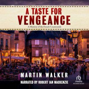 A Taste for Vengeance, Martin Walker