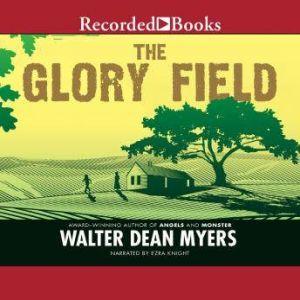 The Glory Field, Walter Dean Myers