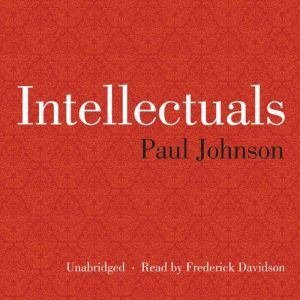 Intellectuals, Paul Johnson