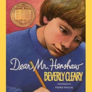 Dear Mr. Henshaw, Beverly Cleary