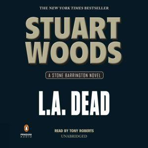 L.A. Dead, Stuart Woods