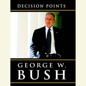 Decision Points, George W. Bush