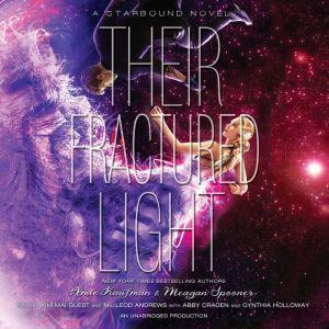 Their Fractured Light, Amie Kaufman