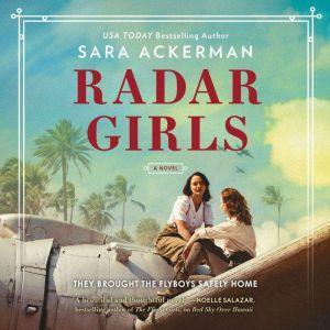 Radar Girls, Sara Ackerman
