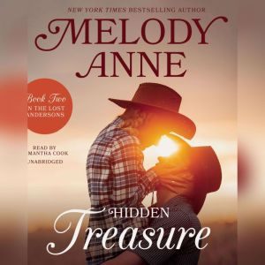Hidden Treasure: Book Two in the Lost Andersons Series, Melody Anne