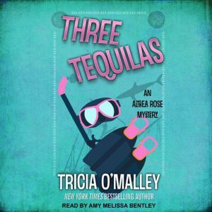 Three Tequilas, Tricia O'Malley