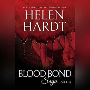 Blood Bond: 3, Helen Hardt