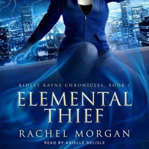 Elemental Thief, Rachel Morgan