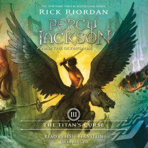 The Titan's Curse Percy Jackson and the Olympians: Book 3, Rick Riordan