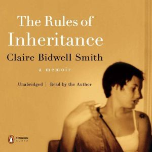 The Rules of Inheritance, Claire Bidwell Smith