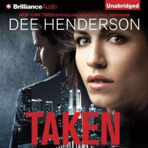 Taken, Dee Henderson