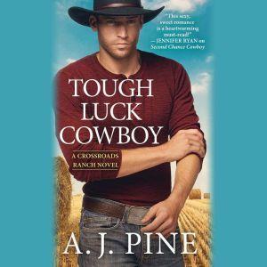 Tough Luck Cowboy, A.J. Pine