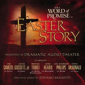 The Word of Promise Easter Story, Jim Caviezel