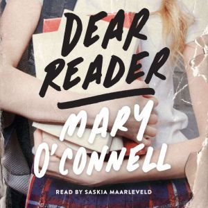 Dear Reader, Mary O'Connell