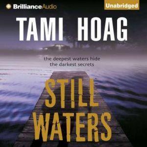 Still Waters, Tami Hoag