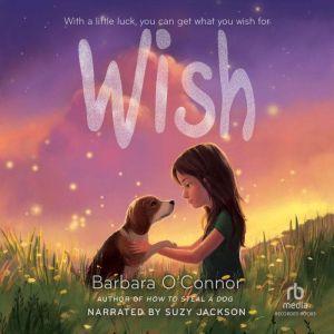 Wish, Barbara O'Connor