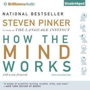 How the Mind Works, Steven Pinker