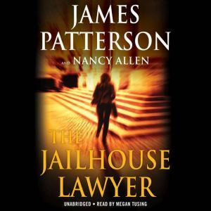 The Jailhouse Lawyer 2 Complete Novels, James Patterson