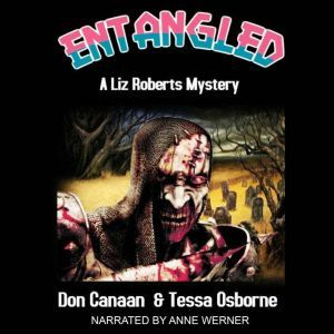 Entangled: A Liz Roberts Mystery, Don Canaan