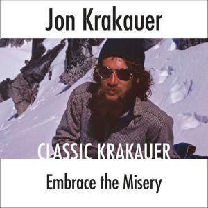 Embrace the Misery, Jon Krakauer