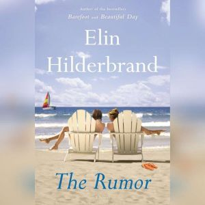 The Rumor, Elin Hilderbrand