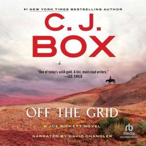 Off the Grid, C.J. Box